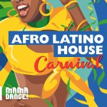 Afro Latino House - Carnival